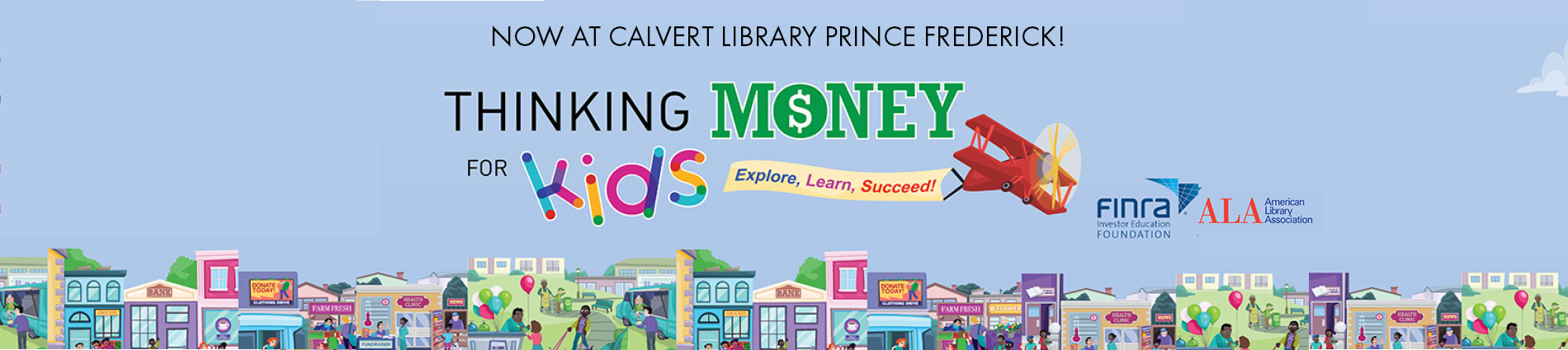 Thinking Money 4 Kids Exhibit now at Calvert Library Prince Frederick
