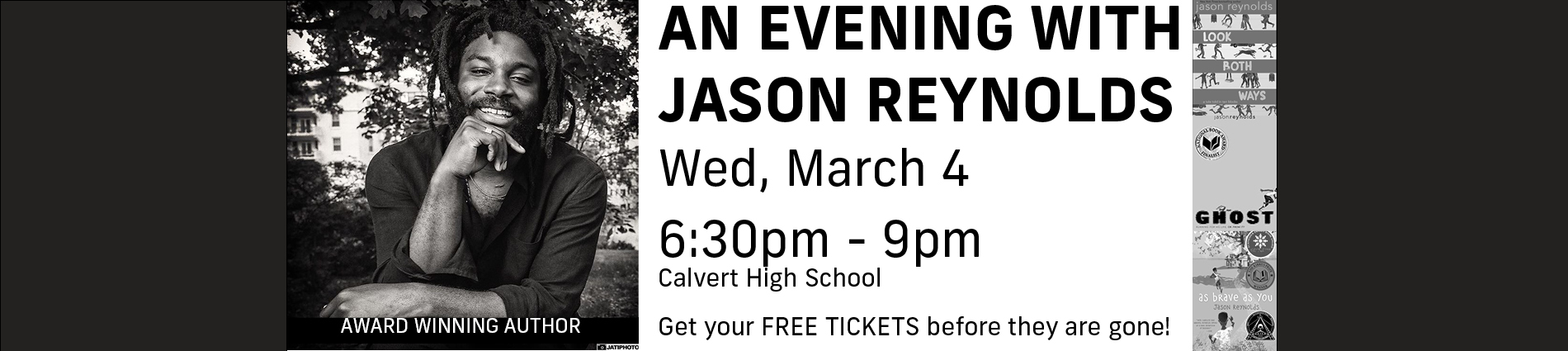 AN EVENING WITH JASON REYNOLDS Wed, March 4 free tickets needed