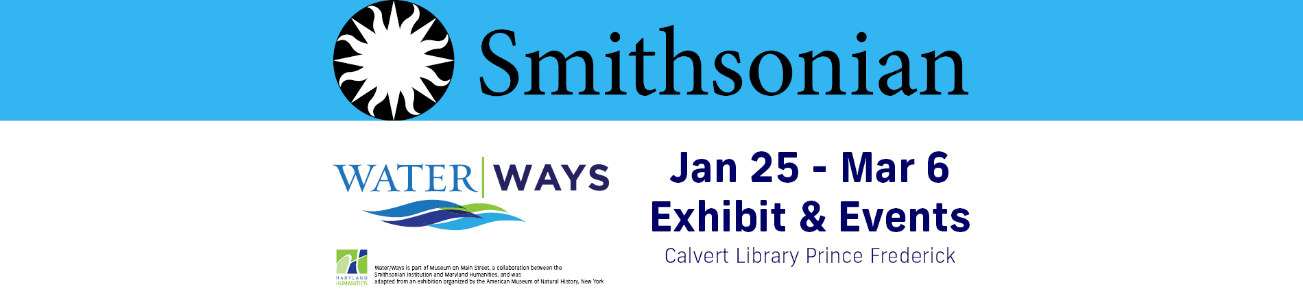 Water/Ways Smithsonian Exhibit and Events January 25 - March 4