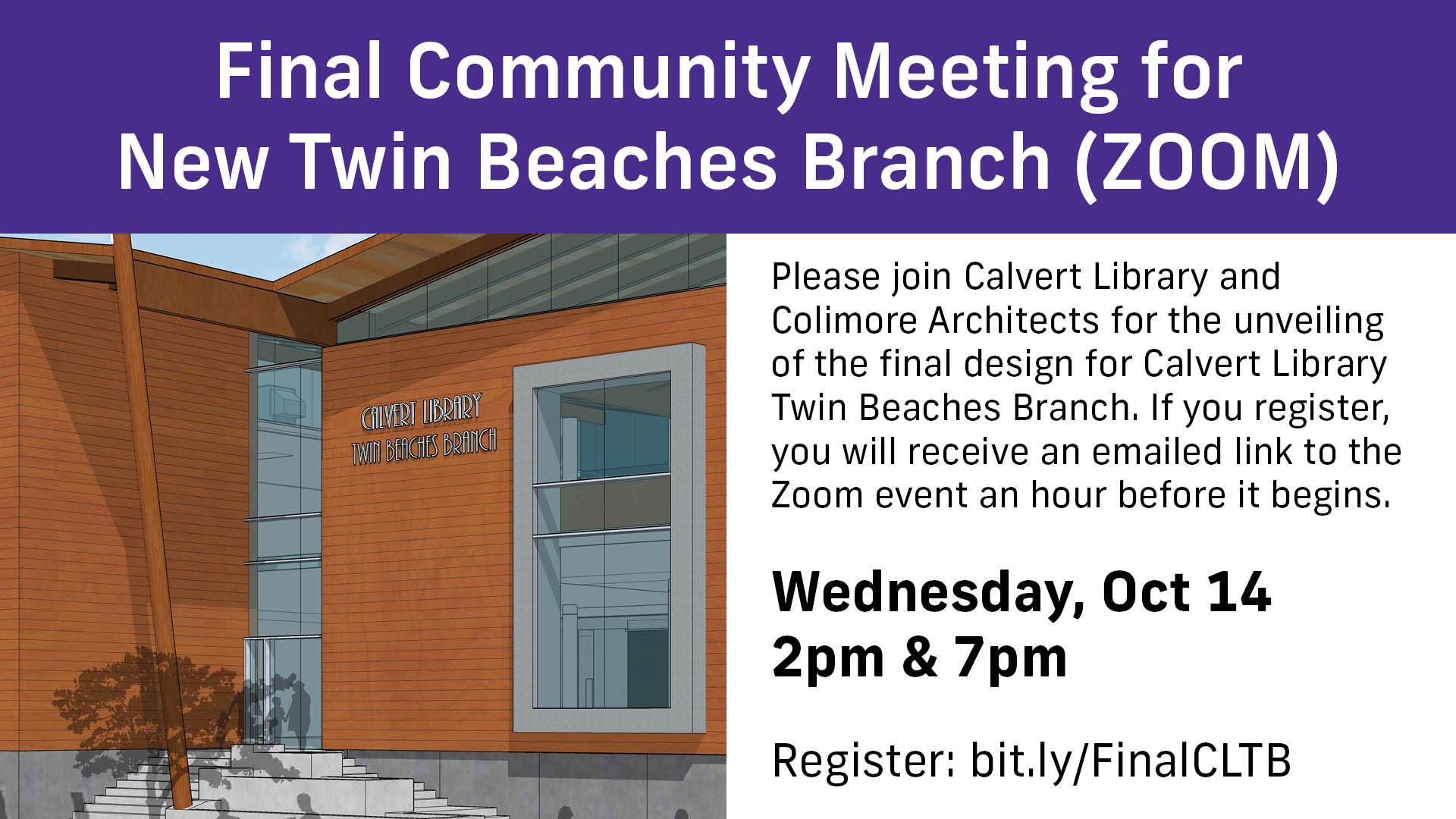 Final Community Meeting for the New Twin Beaches Branch Wednesday, October 14 2 & 7pm register